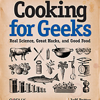 Cooking for Geeks: Real Science, Great Hacks, and Good Food on Wantist