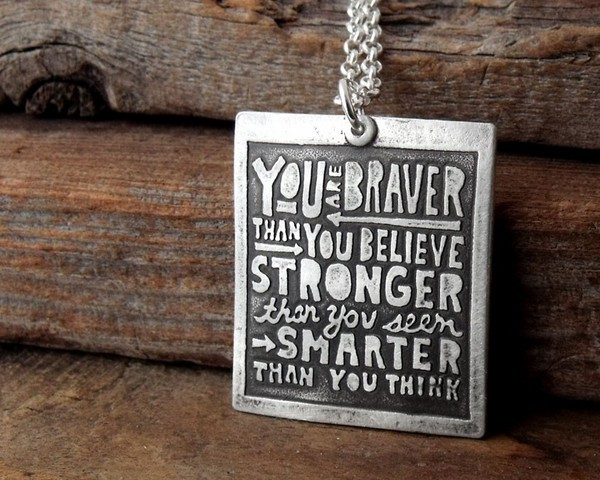 You are Braver Than You Believe Necklace on Wantist