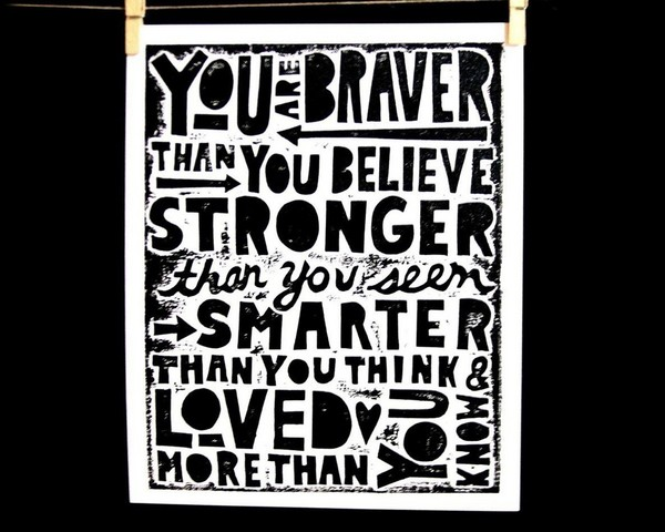 You_are_braver_than_you_believe_print_by_raw_art_letterpress-sixhundred