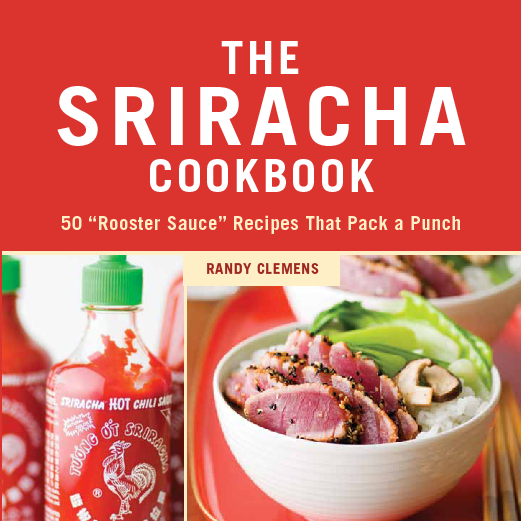 The_sriracha_cookbook_book_cover-sixhundred