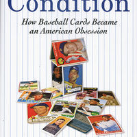 Mint Condition: How Baseball Cards Became an American Obsession 1