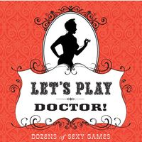 Let's Play Doctor!: Dozens of Sexy Games on Wantist