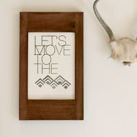 Let&#x27;s Move to the Mountains by In Haus Press 1
