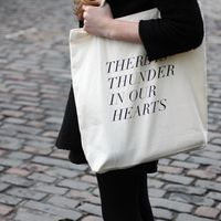 There Is Thunder in Our Hearts Tote by fieldguided 1
