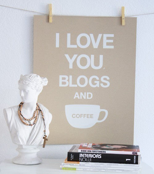 I Love You, Blogs and Coffee Print by Jennifer Ramos  on Wantist