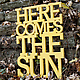 Here Comes The Sun Sign by Oh Dier 1