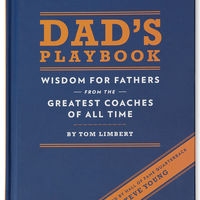Dad's Playbook: Wisdom for Fathers from the Greatest Coaches of All Time on Wantist