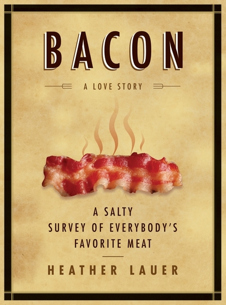 Bacon A Love Story