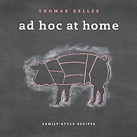 Ad Hoc at Home by Thomas Keller book cover