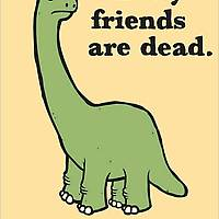 All My Friends Are Dead  on Wantist