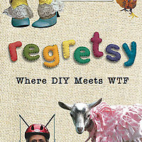 Regretsy: Where DIY Meets WTF book cover