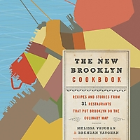 The New Brooklyn Cookbook: Recipes and Stories from 31 Restaurants That Put Brooklyn on the Culinary Map on Wantist