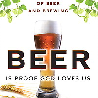 Beer Is Proof God Loves Us book cover